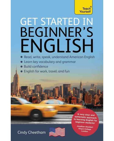 Teach Yourself Get Started in Beginner's English (Paperback) (Cindy Cheetham) - image 1 of 1
