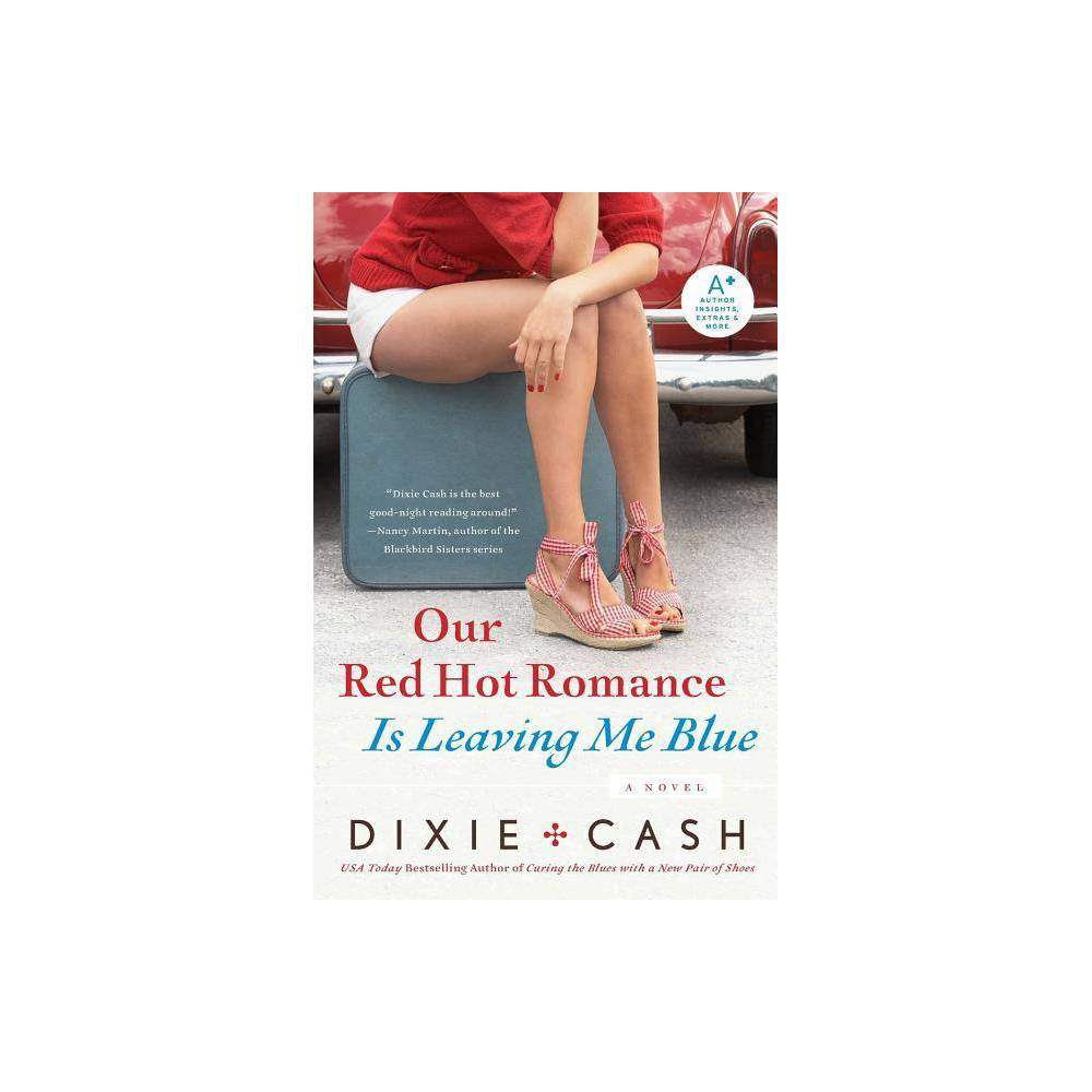 Our Red Hot Romance Is Leaving Me Blue - by Dixie Cash (Paperback) Full-time hairdressers and part-time private detectives, Debbie Sue Overstreet and Edwina Perkins-Martin--the Domestic Equalizers--have dealt with cheating spouses, shady business deals, Elvis-obsessed shoe thieves, even murder. But ghosts? That's a whole new rodeo! Justin Sadler's just coming to terms with the absence of his dear departed Rachel--but now he's not so sure she's departed! Every time he goes home he knows someone's been there--and if it's not Rachel trying to communicate from beyond, it's someone else who's trying to drive him stark raving bonkers. So the Equalizers are on the case, with the help of an El Paso psychic who's so dead-on, it's scary. It's enough to make any good ol' gal's big hair stand on end!The investigation leads them toward one of their tiny West Texas town's more unsavory characters--and, all things considered, Debbie Sue would much rather be cuddling in the arms of her hubby, the sexiest cop in the whole nation of Texas. But the Equalizers will never say die . . . even when dealing with the restless dead.