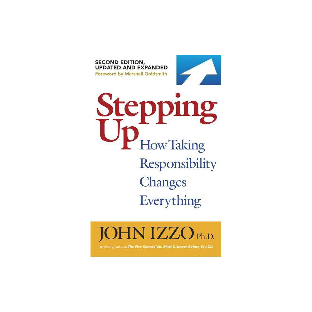 Stepping Up Second Edition By John B Izzo Paperback