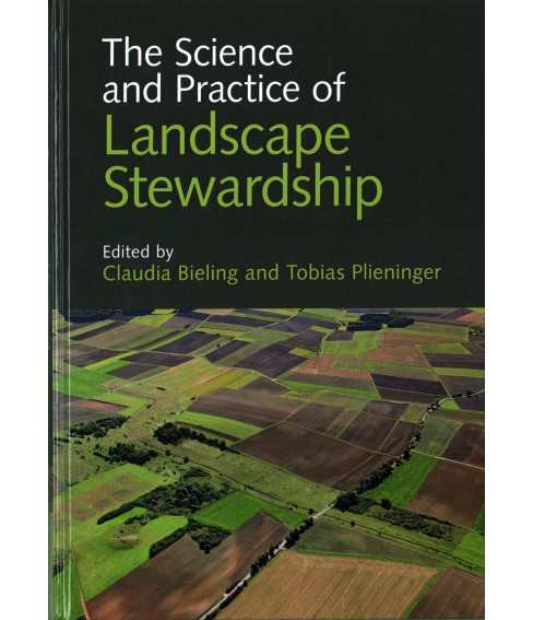 Science and Practice of Landscape Stewardship (Hardcover) - image 1 of 1