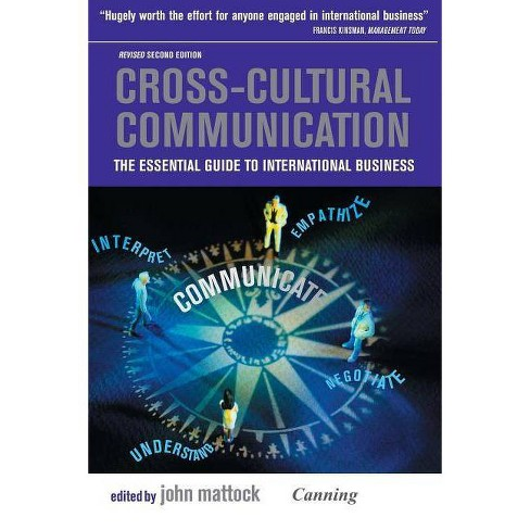 Cross-Cultural Communication - 3 Edition by  John Mattock (Paperback) - image 1 of 1