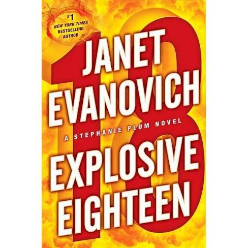 Explosive Eighteen ( Stephanie Plum) (Hardcover) by Janet Evanovich - image 1 of 1