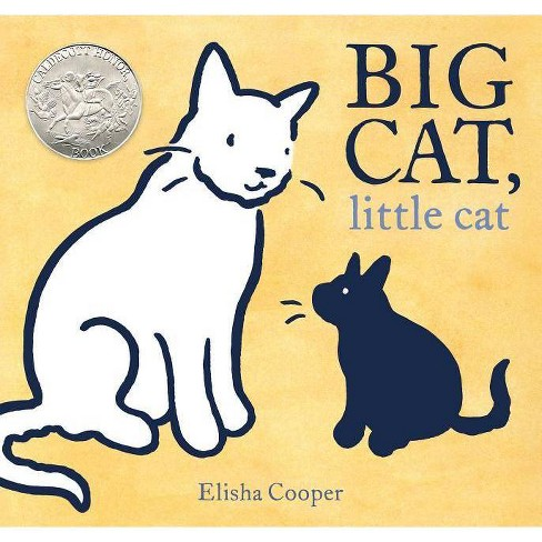 Big Cat, Little Cat - by  Elisha Cooper (Hardcover) - image 1 of 1