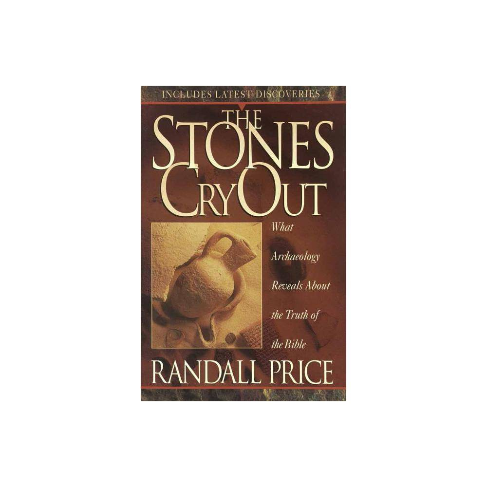 The Stones Cry Out By Randall Price Paperback
