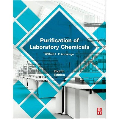 Purification of Laboratory Chemicals - 8th Edition by  W L F Armarego (Paperback)