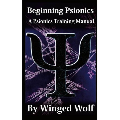 Beginning Psionics - by  Winged Wolf (Paperback) - image 1 of 1