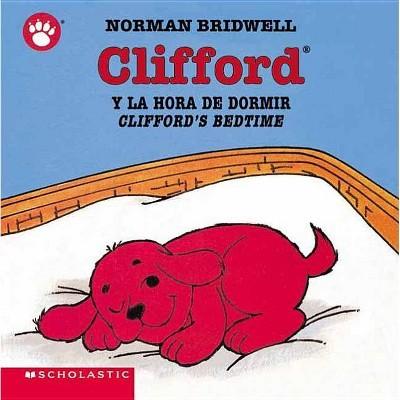 Clifford y la Hora de Dormir/Clifford's Bedtime - by Norman Bridwell (Board Book)
