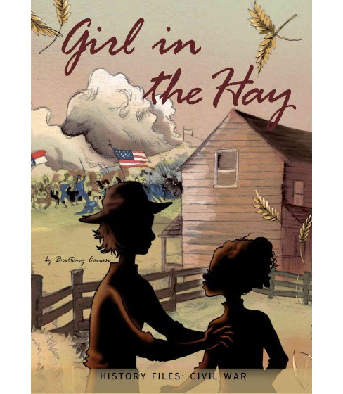 Girl in the Hay (Paperback) (Brittany Canasi) - image 1 of 1