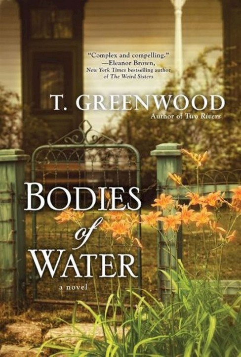 Bodies of Water (Paperback) by T. Greenwood - image 1 of 1