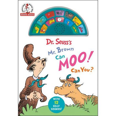 Dr. Seuss's Mr. Brown Can Moo! Can You? (Sound Book)- Abridged (Board Book)