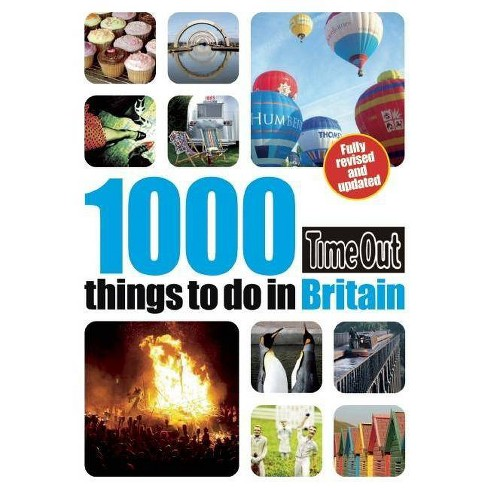 Time Out 1000 Things to Do in Britain - (Paperback) - image 1 of 1