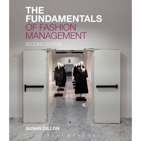The Fundamentals of Fashion Management - 2 Edition by  Susan Dillon (Paperback) - image 1 of 1
