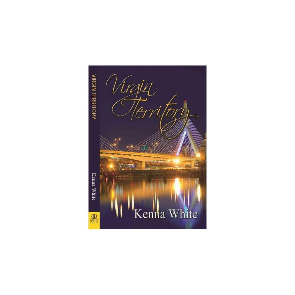 Virgin Territory (Paperback) (Kenna White)