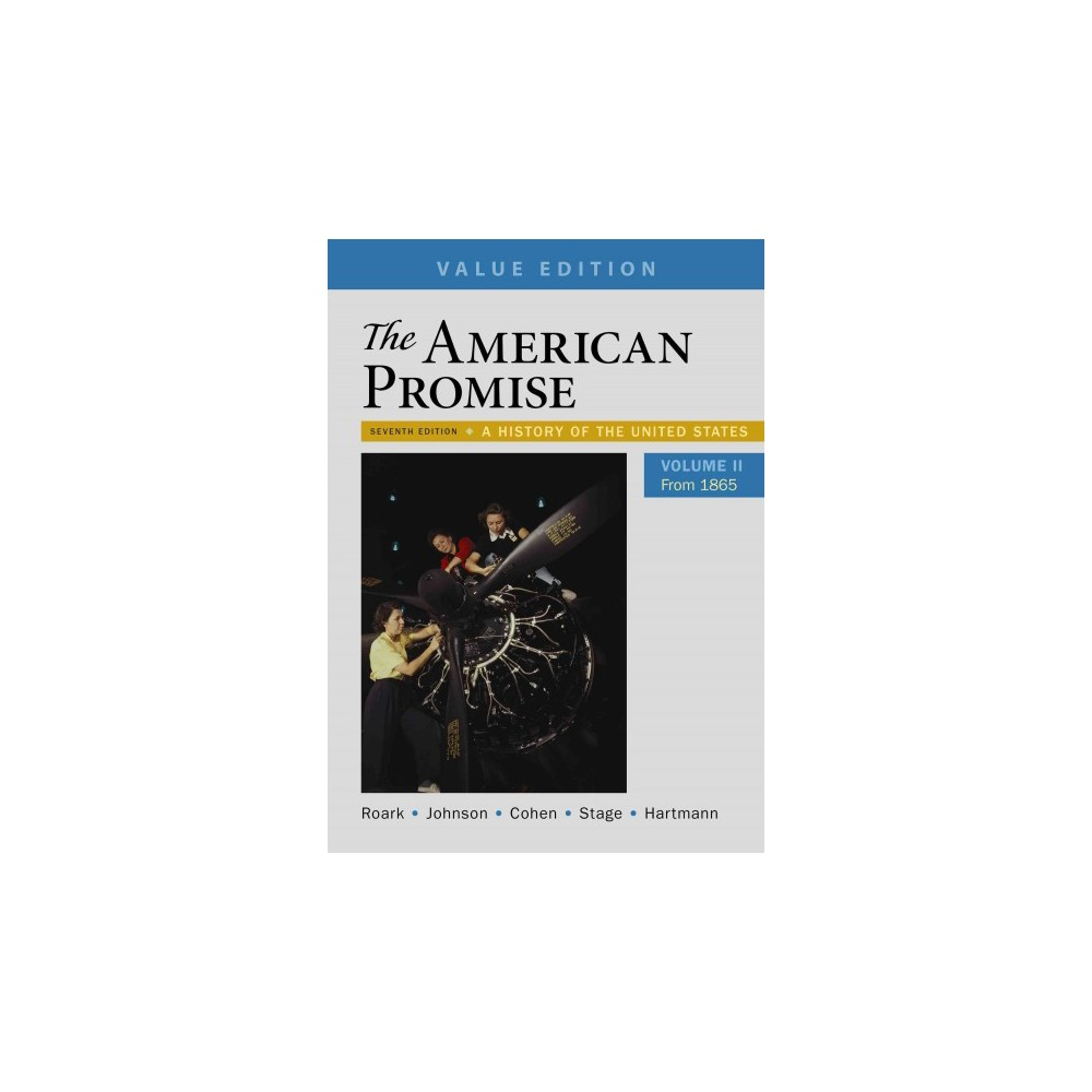 American Promise : A History of the United States: From 1865: Value Edition (Vol 2) (Paperback) (James