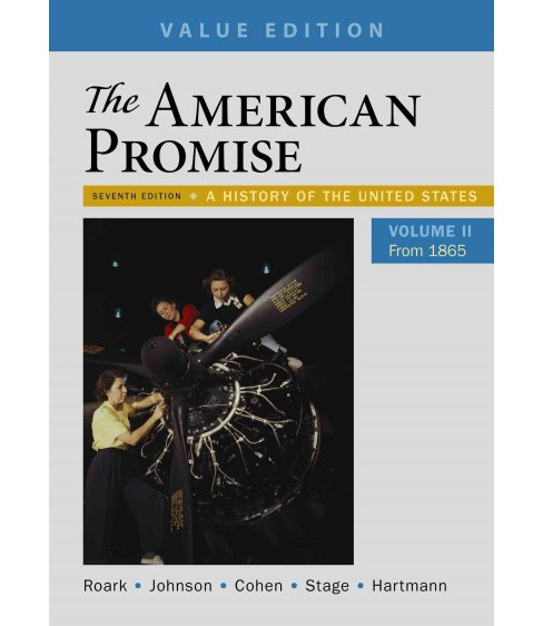 American Promise : A History of the United States: From 1865: Value Edition (Vol 2) (Paperback) (James - image 1 of 1