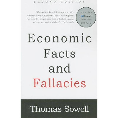 Economic Facts and Fallacies - 2nd Edition by  Thomas Sowell (Paperback)