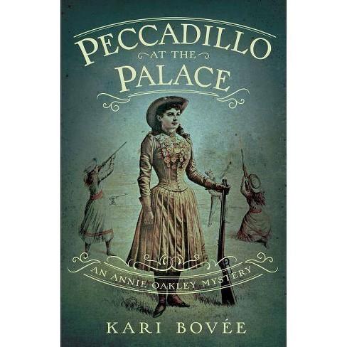 Peccadillo at the Palace - by  Kari Bovee (Paperback) - image 1 of 1