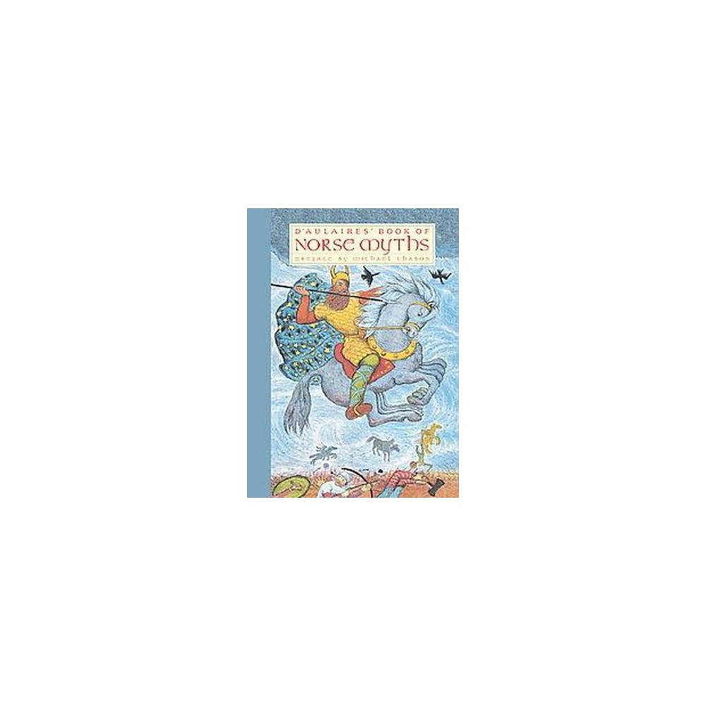 D'aulaires' Book of Norse Myths (Hardcover) (Ingri D'Aulaire)