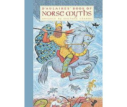 D'aulaires' Book of Norse Myths (Hardcover) (Ingri D'Aulaire) - image 1 of 1