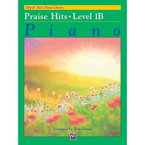 Alfred Alfred's Basic Piano Library: Praise Hits 1B Book - image 1 of 1