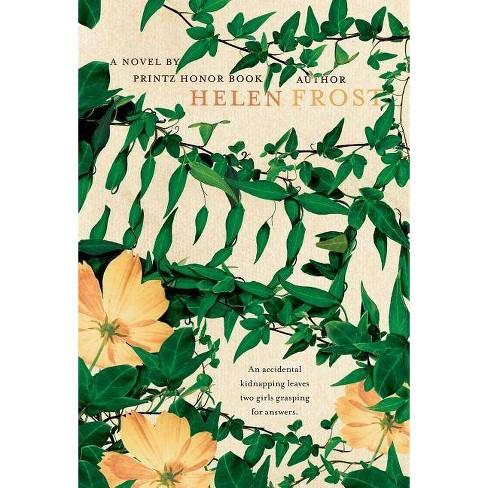 Hidden - by  Helen Frost (Paperback) - image 1 of 1