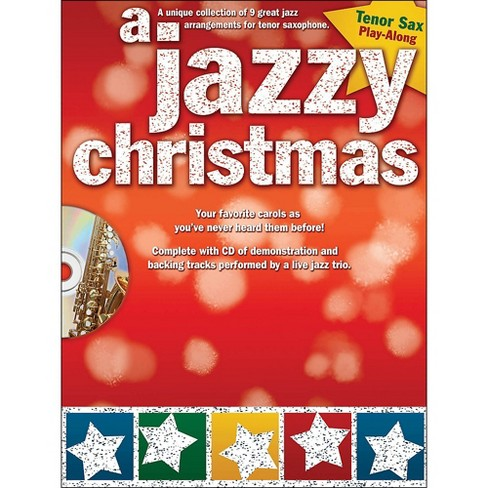 Hal Leonard A Jazzy Christmas - Tenor Sax Play-Along Book/CD - image 1 of 1