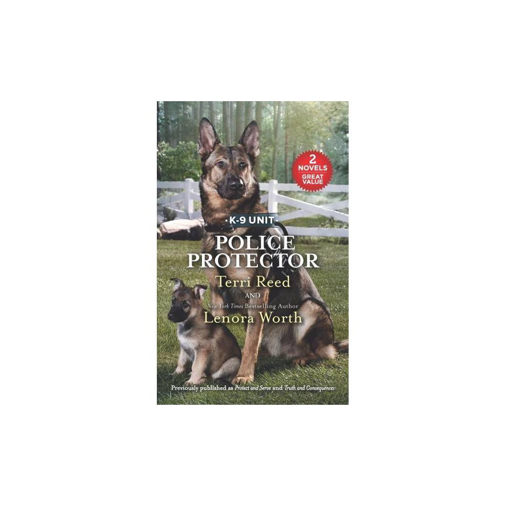 Police Protector - Original (K-9 Unit) by Terri Reed & Lenora Worth (Paperback)