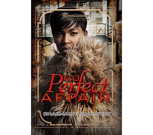 No Perfect Affair -  (Renaissance Collection) by Charmaine Galloway (Paperback) - image 1 of 1