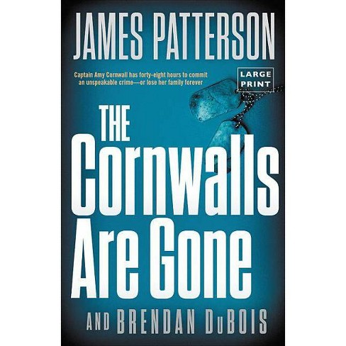 The Cornwalls Are Gone - (Amy Cornwall)by  James Patterson (Paperback) - image 1 of 1