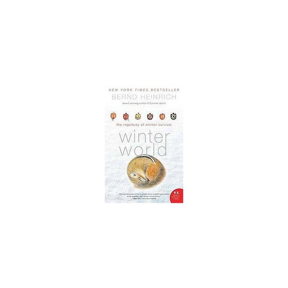 Winter World P S By Bernd Heinrich Paperback