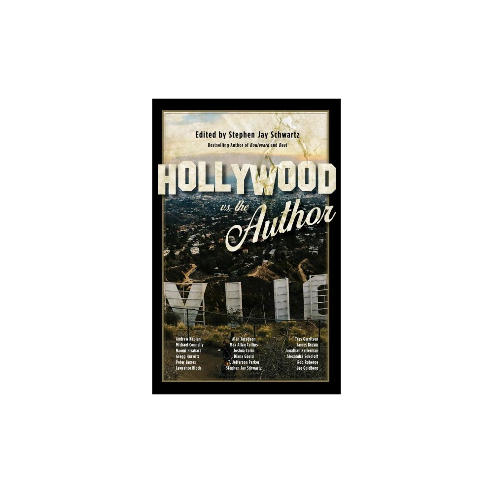 Hollywood Vs. the Author - (Paperback)
