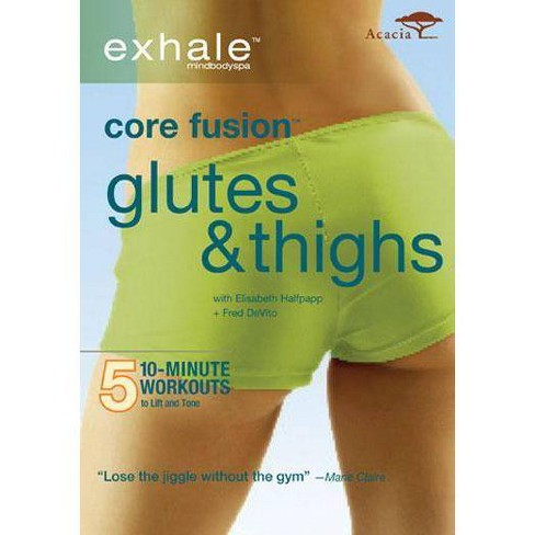 Exhale: Core Fusion / Thighs & Glutes (DVD) - image 1 of 1