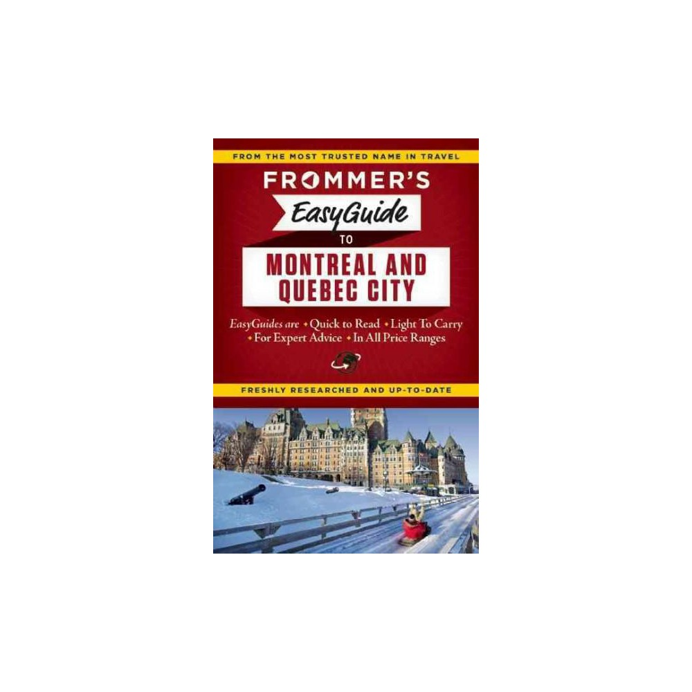 Frommer's Easyguide to Montreal and Quebec City (Paperback) (Matthew Barber & Leslie Brokaw & Erin