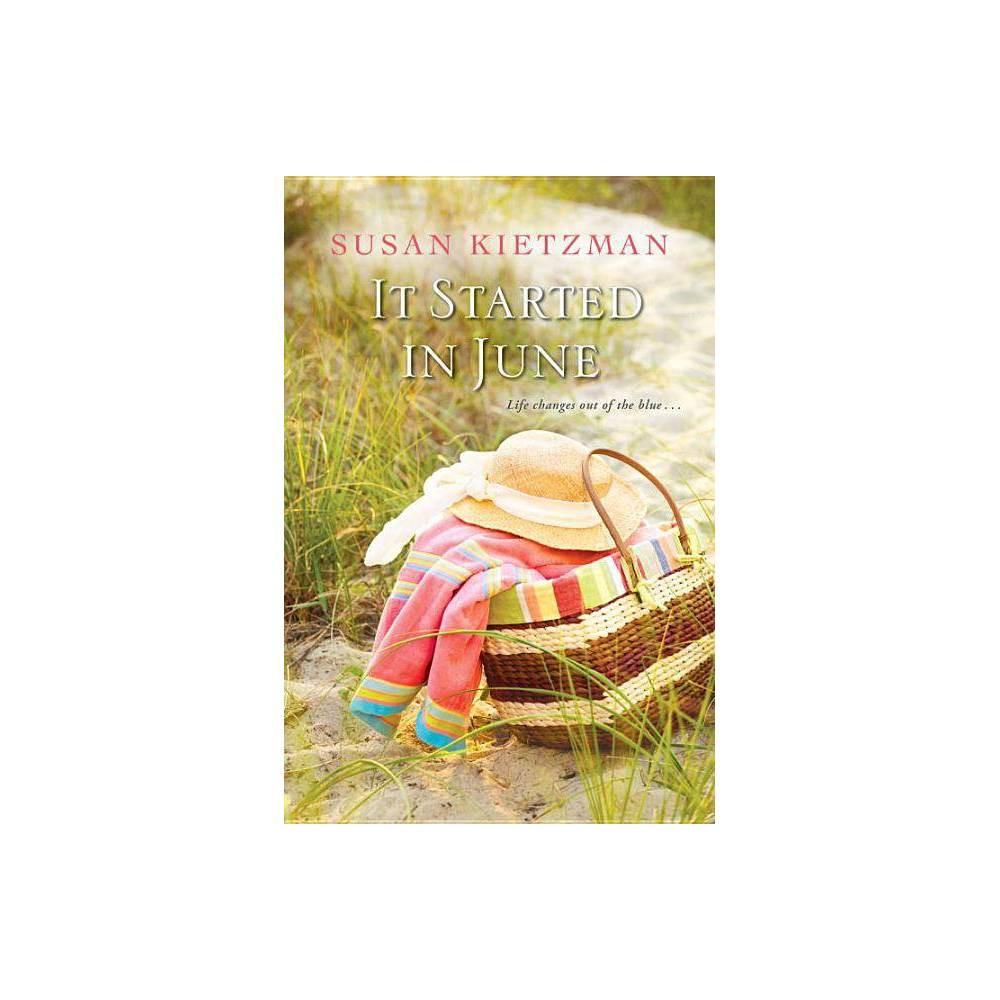 It Started In June By Susan Kietzman Paperback
