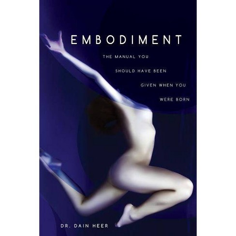 Embodiment - 2 Edition by  Dain Heer (Paperback) - image 1 of 1