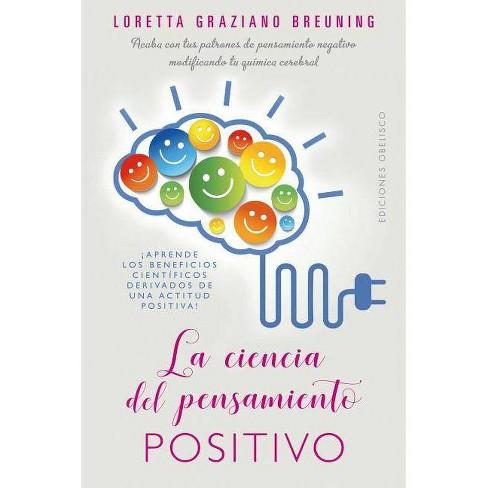 Ciencia del Pensamiento Positivo, La - by  Loretta Graziano (Paperback) - image 1 of 1