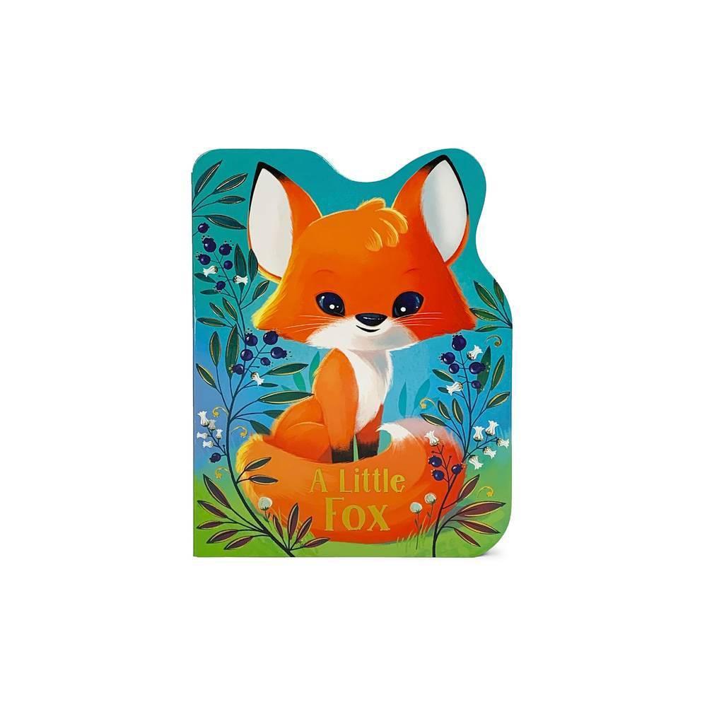 A Little Fox By Rosalee Wren Board Book