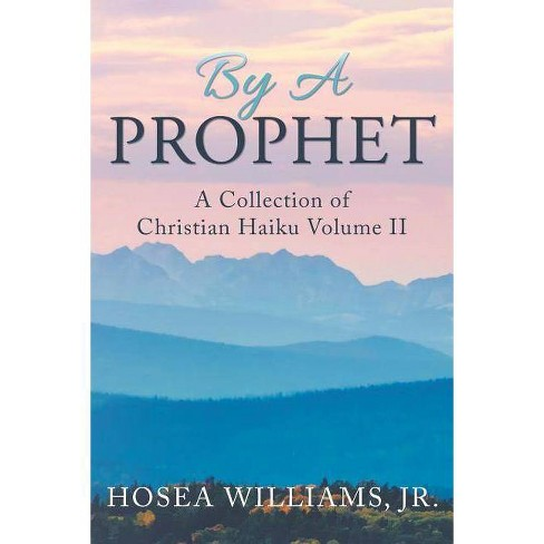 By a Prophet - (Volume 2) by  Hosea Williams Jr (Paperback) - image 1 of 1