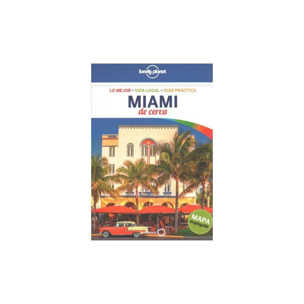 Lonely Planet Miami De Cerca - by Regis St. Louis (Paperback)