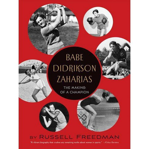 Babe Didrikson Zaharias - by  Russell Freedman (Paperback) - image 1 of 1