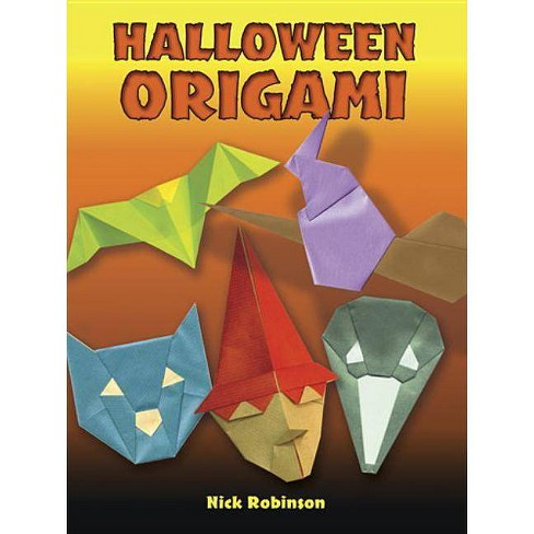 Halloween Origami - (Dover Origami Papercraft) by  Nick Robinson (Paperback) - image 1 of 1