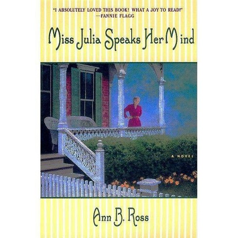 Miss Julia Speaks Her Mind - by  Ann B Ross (Paperback) - image 1 of 1