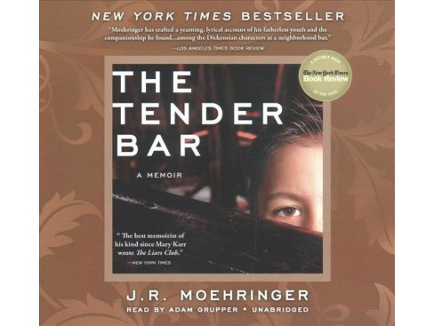 Tender Bar (Unabridged) (CD/Spoken Word) (J. R. Moehringer) - image 1 of 1