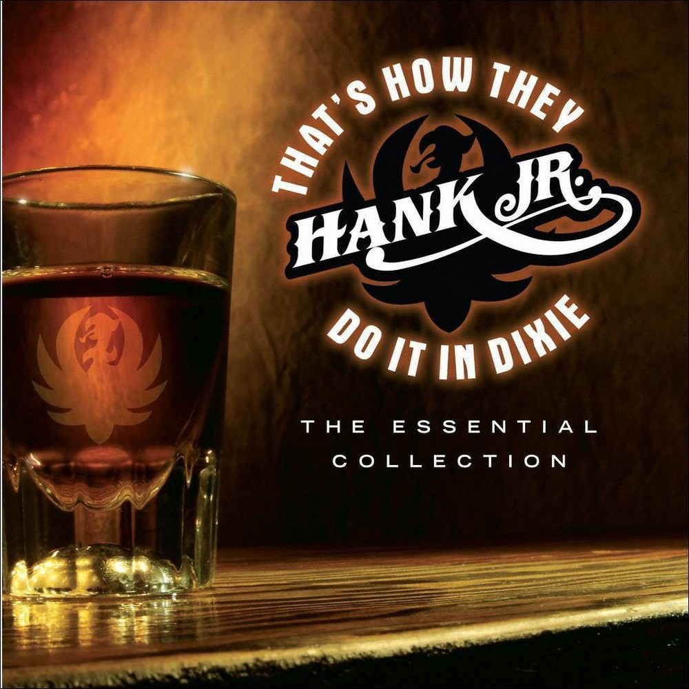 Hank Williams Jr That S How They Do It In Dixie The Essential Collection Cd