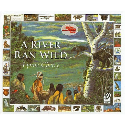 A River Ran Wild - (Reading Rainbow Books) by  Lynne Cherry (Hardcover) - image 1 of 1