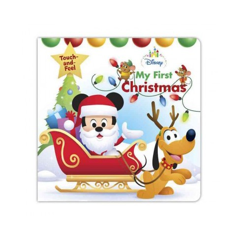 76afd8d81d5e4 My First Christmas - (Disney Touch and Feel) by Sara Miller (Hardcover)