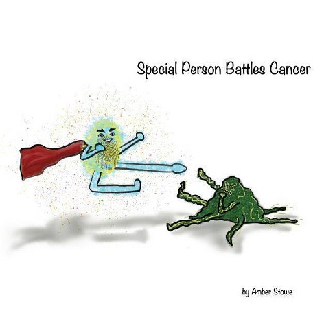 Special Person Battles Cancer - by  Amber Stowe (Paperback) - image 1 of 1