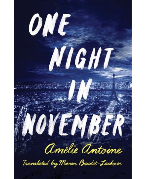 One Night in November (Paperback) (Amu00e9lie Antoine) - image 1 of 1