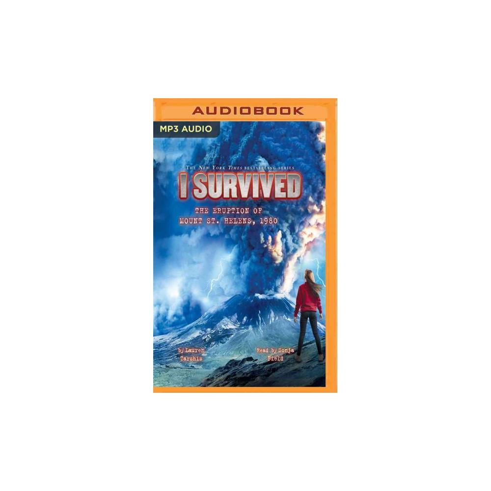 I Survived the Eruption of Mount St. Helens 1980 (MP3-CD) (Lauren Tarshis)