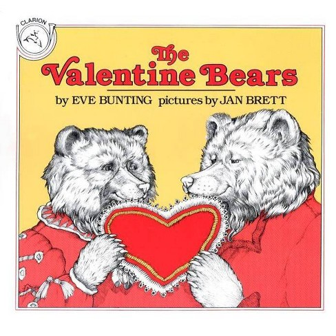 The Valentine Bears - (Clarion Books) by  Eve Bunting (Paperback) - image 1 of 1